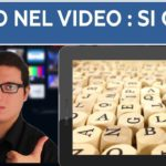 Montaggio video – testo in sovrimpressione si o no ?
